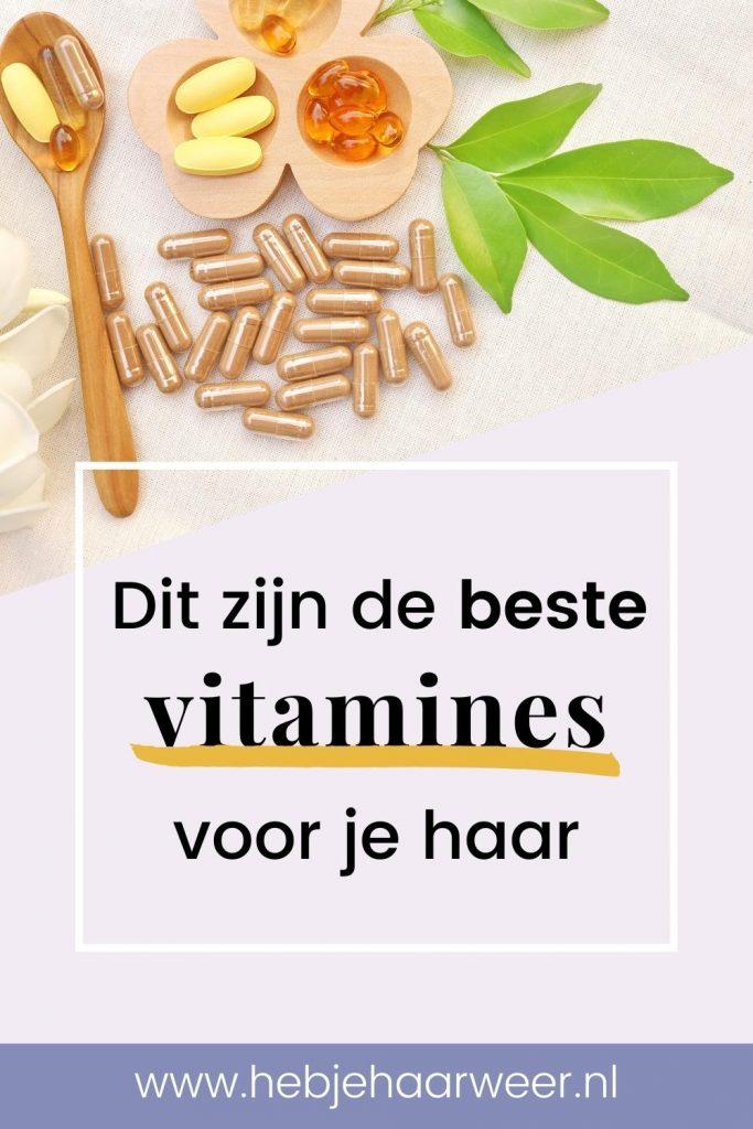 Neem deze vitamines voor een snellere haargroei en tegen haaruitval